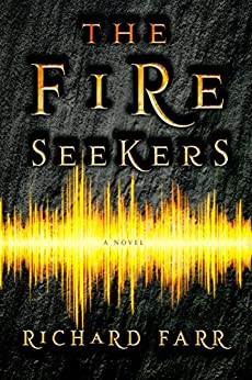 The Fire Seekers (The Babel Trilogy Book 1) by [Richard Farr]