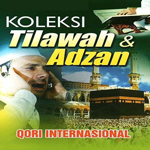 Koleksi Tilawah & Adzan Qori International