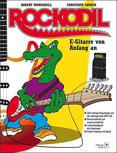 Rockodil: E-Gitarre von Anfang an: E-Gitarre von Anfang an inkl. mp3-CD