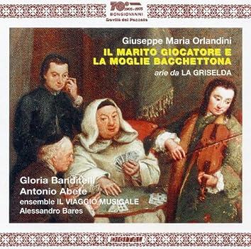 Orlandini: Il Maritor Giocatore e la Moglie Bacchettona & Aria da La Griselda