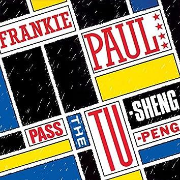 Pass The Tu-Sheng-Peng