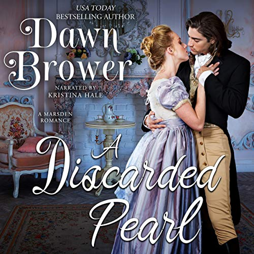 A Discarded Pearl Audiobook By Dawn Brower cover art