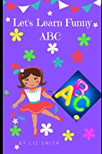 Let's Learn Funny ABC: Picture Books for Kids