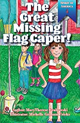 The Great Missing Flag Caper Patriotic Book Review