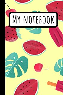 My Notebook: Watermelon Cherry Strawberry & Leaf Journal / Ice cream Notebook Ideal For Summer / Fruit Planner / 120 Pages