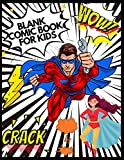 Blank Comic Book For Kids: Draw your own Story 8.5x11 110 Pages