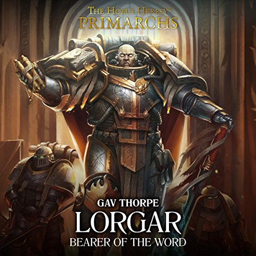 Lorgar: Bearer of the Word audiobook cover art