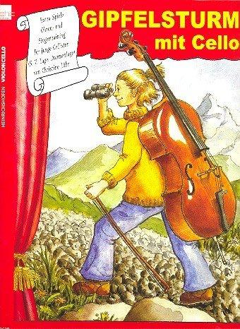 Gipfelsturm mit Cello Violoncelloschule Band 4