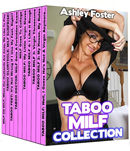 Taboo MILF Collection: Box Set of 10 Forbidden MILF Tales (English Edition)