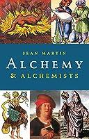 Alchemy and Alchemists (Pocket Essentials)