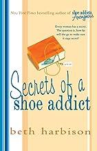 SECRETS OF A SHOE ADDICT (The Shoe Addict Series)