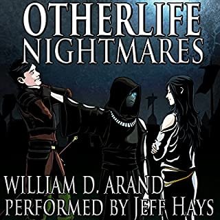 Otherlife Nightmares     The Selfless Hero Trilogy              Written by:                                                                                                                                 William D. Arand                               Narrated by:                                                                                                                                 Jeff Hays                      Length: 13 hrs and 8 mins     10 ratings     Overall 4.9