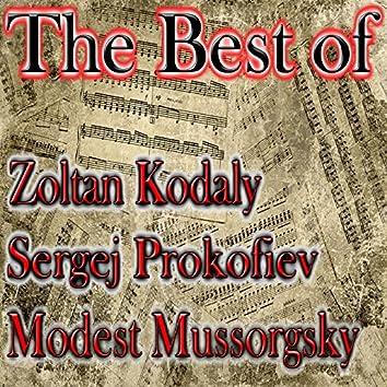 The Best of Kodály, Prokofiev & Mussorgsky