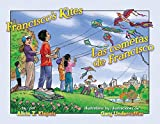 Francisco's Kites / Las cometas de Francisco (Piñata Books) (English Edition)