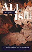 All Is Well: Life Goes On... (Circle of Friends Book 1)