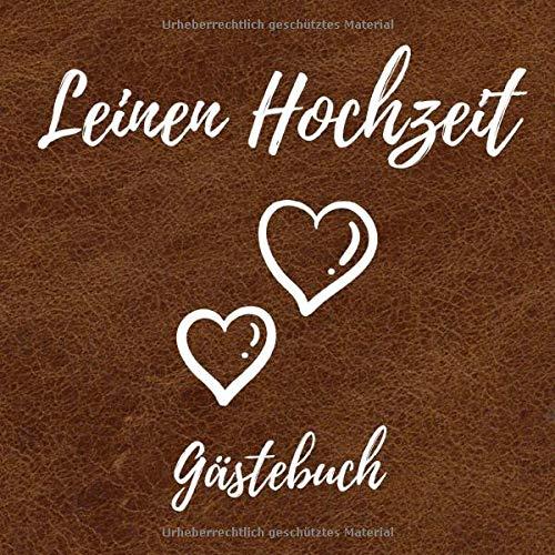 Leinen Hochzeit Gästebuch: Erinnerungsbuch zum Eintragen von Glückwünschen und Grüßen an das...