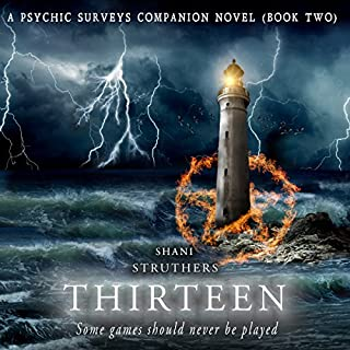 Thirteen     A Psychic Surveys Companion Novella              By:                                                                                                                                 Shani Struthers                               Narrated by:                                                                                                                                 Toni Frutin                      Length: 6 hrs and 23 mins     6 ratings     Overall 4.8