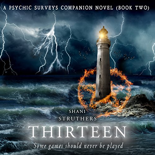 Thirteen     A Psychic Surveys Companion Novella              By:                                                                                                                                 Shani Struthers                               Narrated by:                                                                                                                                 Toni Frutin                      Length: 6 hrs and 23 mins     13 ratings     Overall 4.6