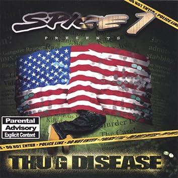 Thug Disease