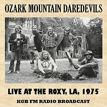 Live at the Roxy, Los Angeles, 1975 (FM Radio Broadcast)