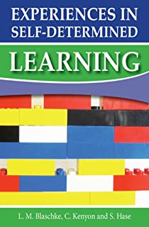 Experiences in Self-Determined Learning