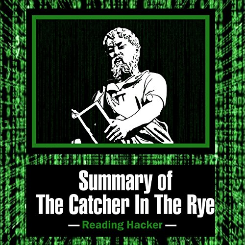 Summary of The Catcher in the Rye audiobook cover art