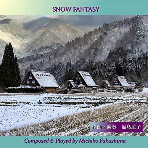 SNOW FANTASY (PETROF PIANO Ver.)