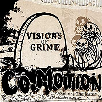 Visions of Grime