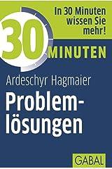 30 Minuten Problemlösungen Kindle Ausgabe