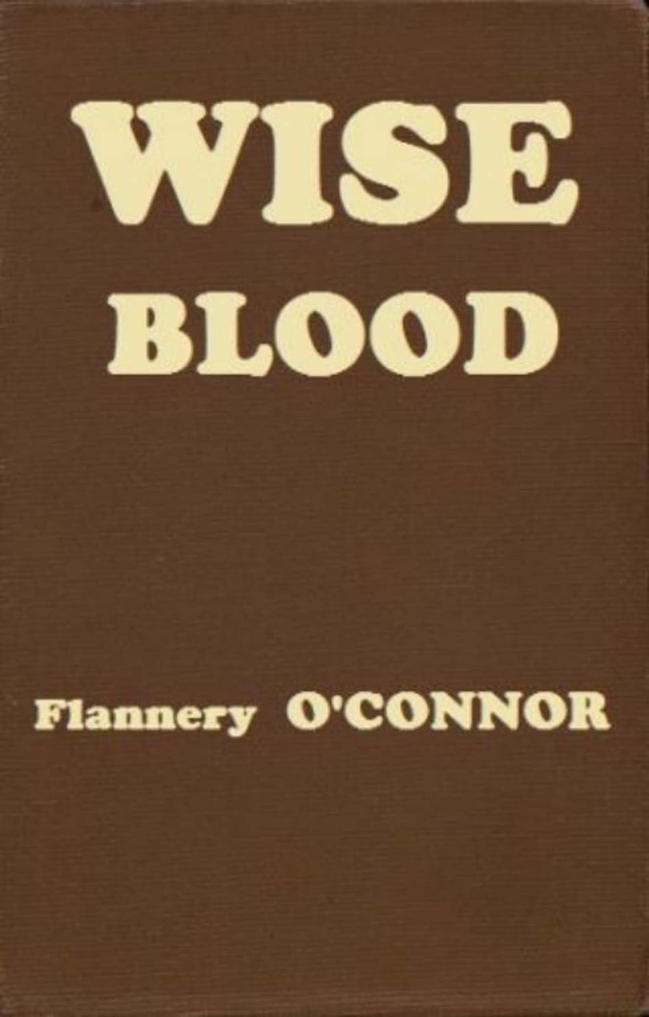 レスリングクラッシュしてはいけないWise Blood:A Novel(FSG Classics) (English Edition)