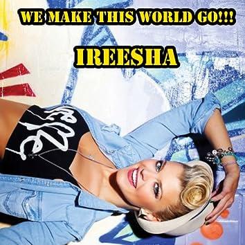 We Make This World Go! (Ti.M. Original Mix)