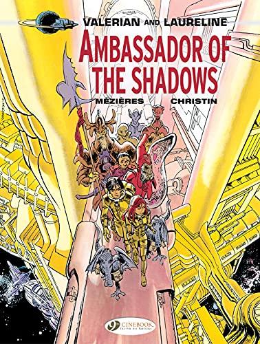 Valerian & Laureline - Volume 6 - Ambassador of the Shadows (English Edition)