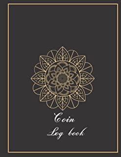 Coin Log Book: Record and keep Track of your Coin Collection ,paperback