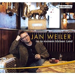 In meinem kleinen Land                   Autor:                                                                                                                                 Jan Weiler                               Sprecher:                                                                                                                                 Jan Weiler,                                                                                        Miroslav Nemec,                                                                                        Udo Wachtveitl                      Spieldauer: 3 Std. und 42 Min.     31 Bewertungen     Gesamt 4,4