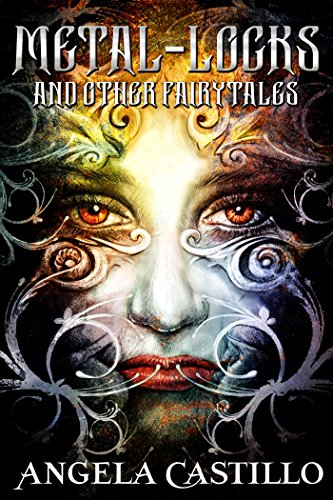 Metal-Locks and Other Fairy Tales (English Edition)
