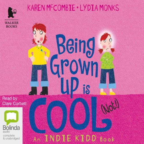 Being Grown Up Is Cool (Not!) cover art