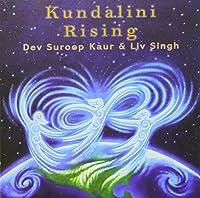 Kundalini Rising by Dev Suroop Kaur