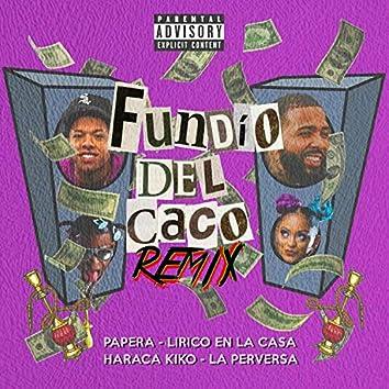 Fundio Del Caco Remix (feat. Haraca Kiko, La Perversa & Lirico En La Casa) (Remix)