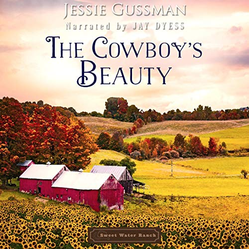 The Cowboy's Beauty Audiobook By Jessie Gussman cover art
