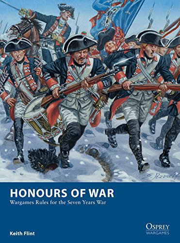 Honours of War: Wargames Rules for the Seven Years' War (Osprey Wargames Book 11) (English Edition)