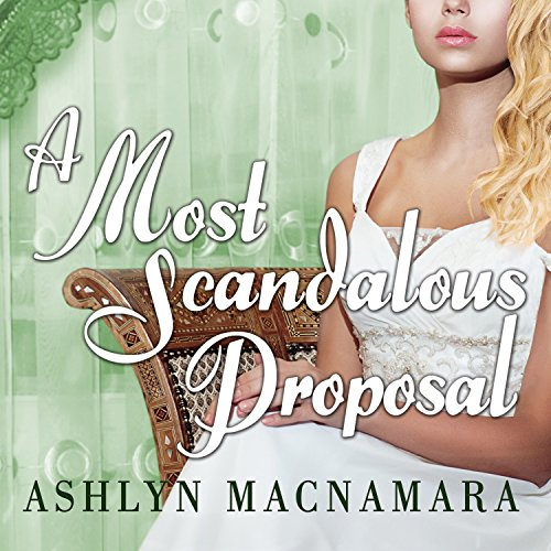 A Most Scandalous Proposal audiobook cover art