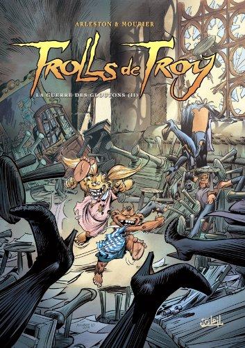 Trolls de Troy T13: La Guerre des gloutons II