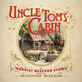 Uncle Tom's Cabin                   Written by:                                                                                                                                 Harriet Beecher Stowe                               Narrated by:                                                                                                                                 Mirron Willis                      Length: 22 hrs     2 ratings     Overall 5.0