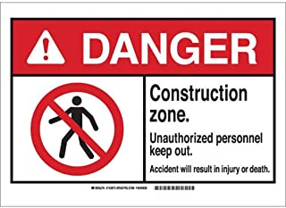 """Brady 143872 Fiberglass""""DANGER Construction zone. Unauthorized personnel keep out. Accident will result in injury or death..."""