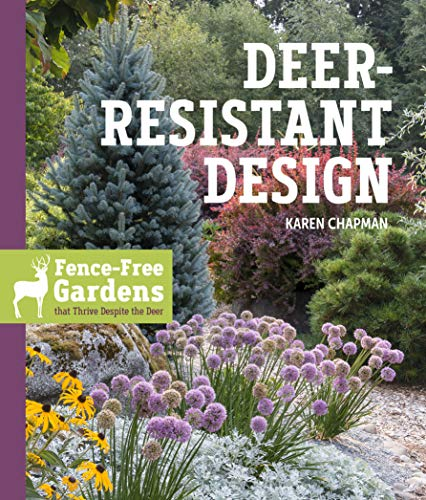 Compare Textbook Prices for Deer-Resistant Design: Fence-free Gardens that Thrive Despite the Deer  ISBN 9781604698497 by Chapman, Karen