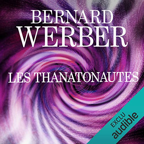 Les Thanatonautes audiobook cover art