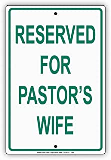 Owesoe Reserved for Pastor's Wife Guest Church Chapel Temple Mosque Parking Tin Metal Signs Safety Sign Notice Sign 12x16 Street Road Warning Sign Wall Decor