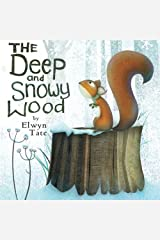 The Deep and Snowy Wood by Elwyn Tate (2015-04-17) Paperback