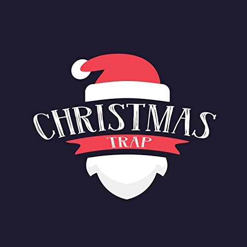 Christmas Trap Music.Have A Holly Jolly Christmas Original Mix By Xmas Trap On