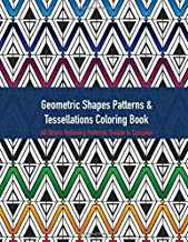 Geometric Shapes, Patterns & Tessellations Coloring Book: 40 Stress Relieving Patterns Black Background Pages